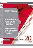 Subalterno Personal Laboral  de la Administración de la Comunidad Autónoma de Cantabria. Temario y Test Materias Específicas (Colección 1531)