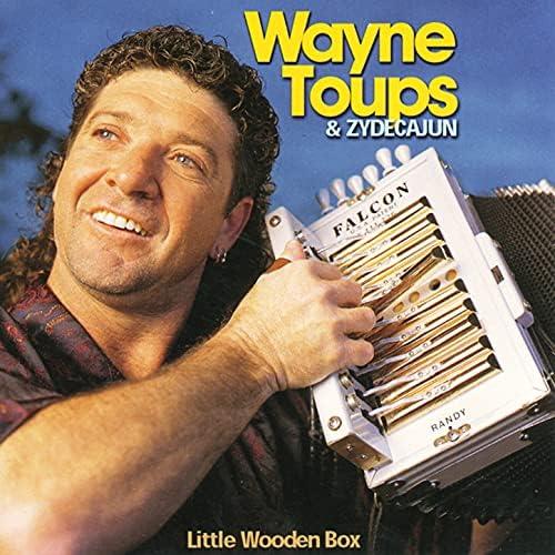 Wayne Toups & Zydecajun