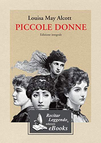 Piccole Donne eBook: Louisa May Alcott, Laura Pierantoni: Amazon...