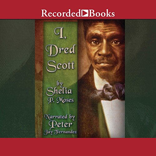 I, Dred Scott audiobook cover art