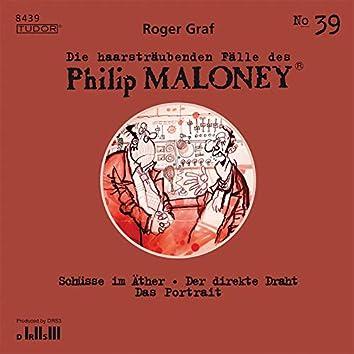Die haarsträubenden Fälle des Philip Maloney, Vol. 39