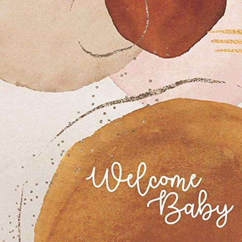 Welcome Baby: Baby Shower Guest Book Neutral Rustic Boho Abstract Bohemian (With Bonus Gift Log, Size 8.5x8.5)