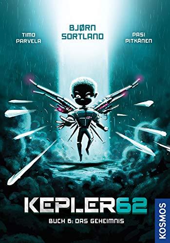 Kepler62: Buch 6 - Das Geheimnis