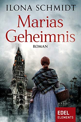 Marias Geheimnis: Roman