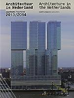 Architectuur in Nederland / Architecture in the Netherlands: Jaarboek 2013/2014 / Yearbook 2013/2014 (Architecture in the Netherlands Yearbook)
