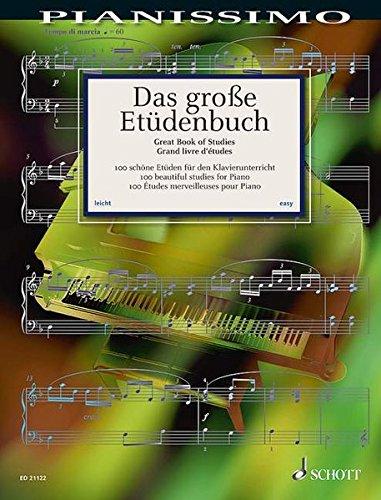 Das große Etüdenbuch: 100 schöne Etüden für den Klavierunterricht. Klavier. (Pianissimo)