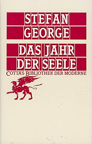 Das Jahr der Seele (Cotta's Bibliothek der Moderne)