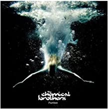 Best the chemical brothers further Reviews