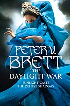 The Daylight War (The Demon Cycle, Book 3) by [Peter V. Brett]