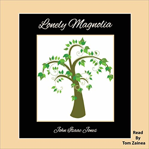 Lonely Magnolia cover art