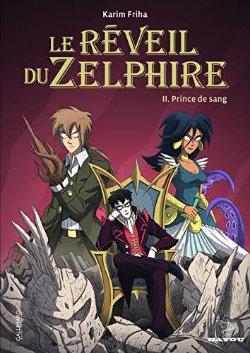 Le réveil du Zelphire (Tome 2-Prince de sang)