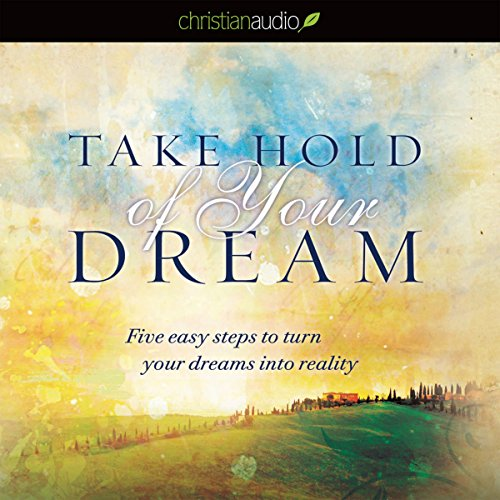 Take Hold of Your Dream cover art