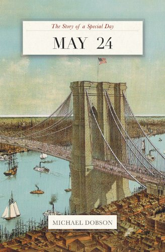 May 24: The Story of a Special Day (The Story of a Special Day` Book 145) (English Edition)