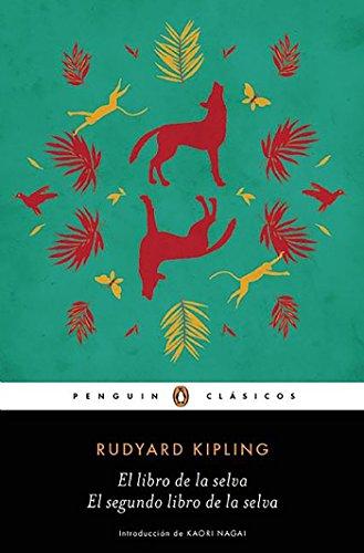 El libro de la selva / El segundo libro de la selva (Penguin Clásicos)