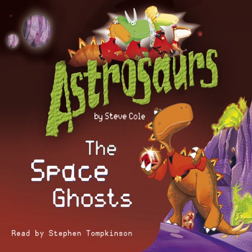 Astrosaurs: The Space Ghosts cover art
