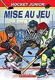 Hockey Junior: N° 1 - Mise Au Jeu