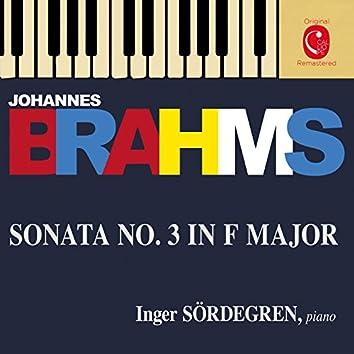 Brahms: Piano Sonata No. 3, Op. 5, 7 Fantasien, Op. 116 & 4 Klavierstücke, Op. 119
