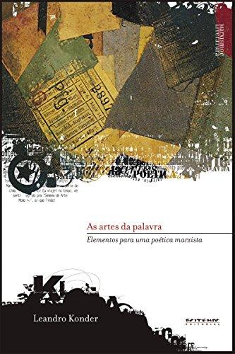 As artes da palavra: Elementos para uma poética marxista (Coleção Marxismo e Literatura)