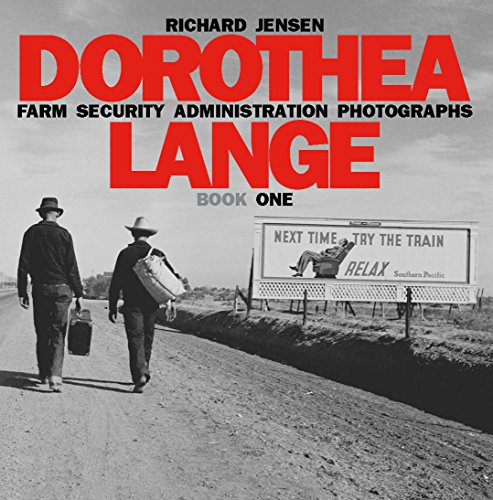 Dorothea Lange: Book One (Farm Security Administration Photographs 4)
