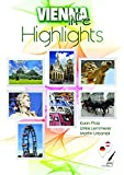 Vienna Highlights: Ein deutsch/englischer Reisebegleiter (Vienna Life)