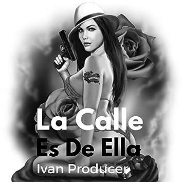 La Calle Es de Ella - Single