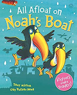 All Afloat on Noah's Boat by [Tony Mitton, Guy Parker-Rees]