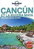 Cancún et la Riviera Maya en quelques jours