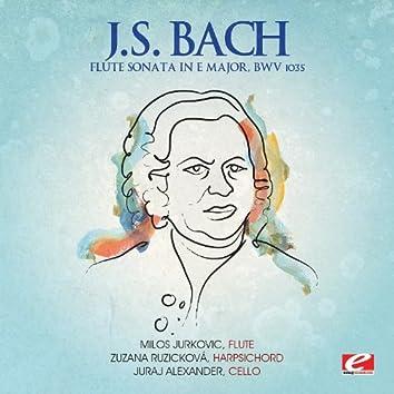 J.S. Bach: Flute Sonata in E Major, BWV 1035 (Digitally Remastered)