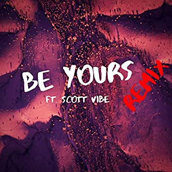 Be Yours (Remix)