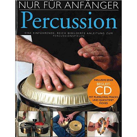 Nur Für Anfänger - Percussion (Book And CD). Für Schlagzeug, Percussion