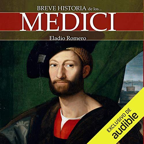 Breve historia de los Medici audiobook cover art