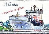 Navires d'un point de vue different (calendrier mural 2020 din a3 horizontal) - une selection des na (Calvendo Mobilite): Une sélection des navires à ... artistique. (Calendrier mensuel, 14 Pages )