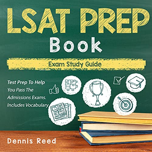 LSAT Prep Book - Exam Study Guide: Test Prep to Help You Pass the Admissions Exams: Includes Vocabul