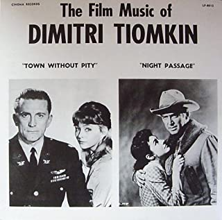 TOWN WITHOUT PITY/NIGHT PASSAGE - ORIGINAL FILM SCORES