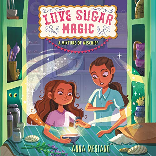 Love Sugar Magic: A Mixture of Mischief cover art