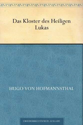 Das Kloster des Heiligen Lukas (German Edition)