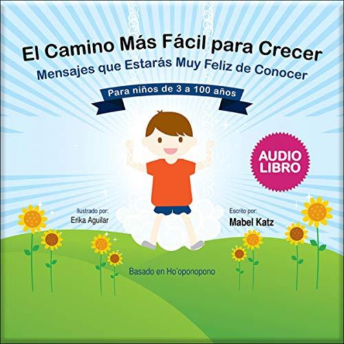 El Camino Mas Facil para Crecer [The Easiest Way to Grow]  By  cover art