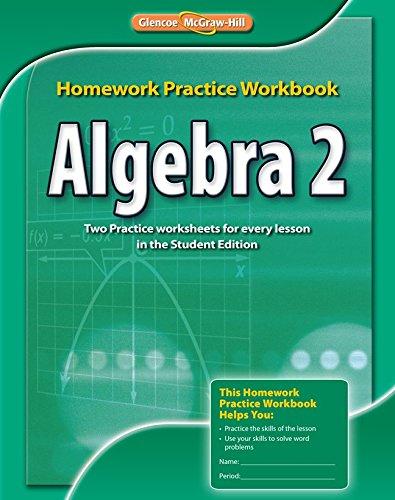 Algebra 2, Homework Practice Workbook (MERRILL ALGEBRA 2)