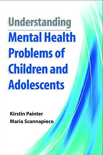 Understanding the Mental Health Problems of Children and Adolescents by Kirstin Painter (2015-03-16)