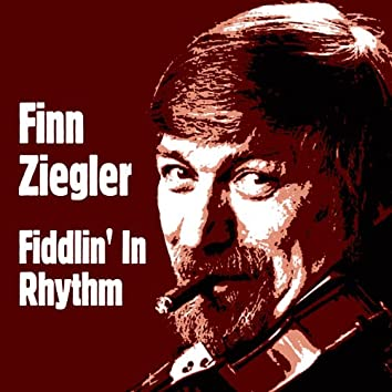 Fiddlin' in Rhythm