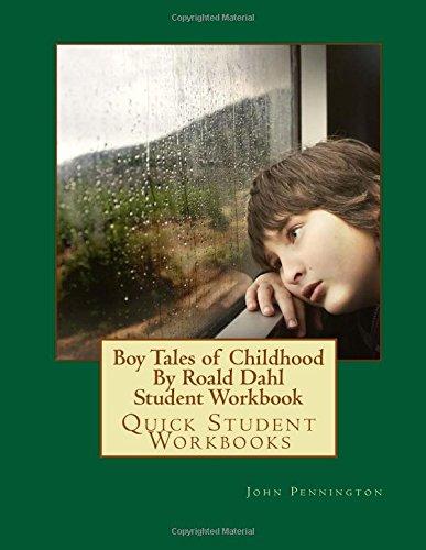 Boy Tales of Childhood By Roald Dahl Student Workbook: Quick Student Workbooks