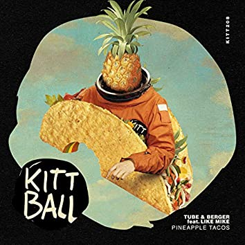 Pineapple Tacos (Extended Mix)