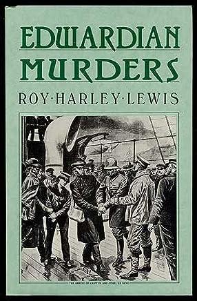 Edwardian Murders by Roy Harley Lewis (1989-05-06)