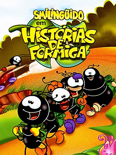 Smilinguido em Histórias de Formiga