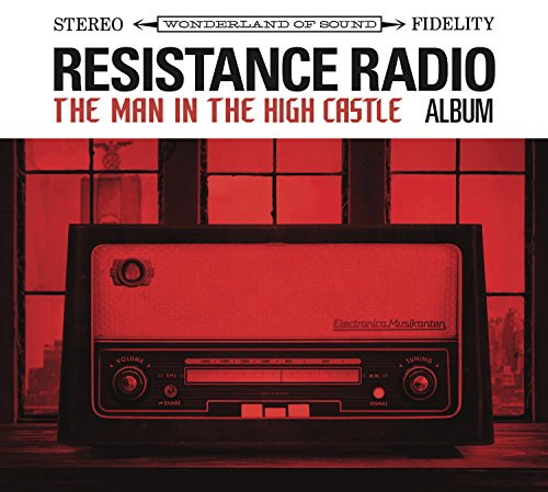 Resistance Radio Man in The High Castle Album (Various Artists)