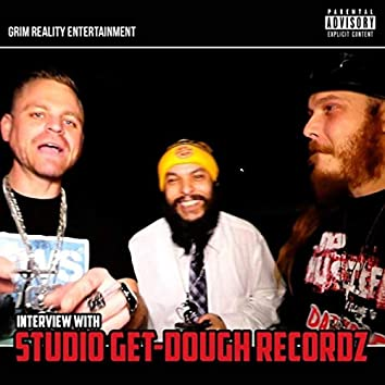 Interview with Studio Get-Dough Recordz (feat. Studio Get-Dough & Brett as Is)