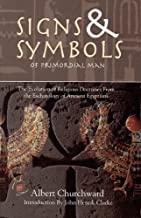 Best albert churchward signs and symbols of primordial man Reviews