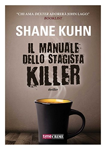 Il manuale dello stagista killer (Timecrime Narrativa)