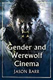Gender and Werewolf Cinema