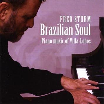 Brazilian Soul - piano music of Villa-Lobos